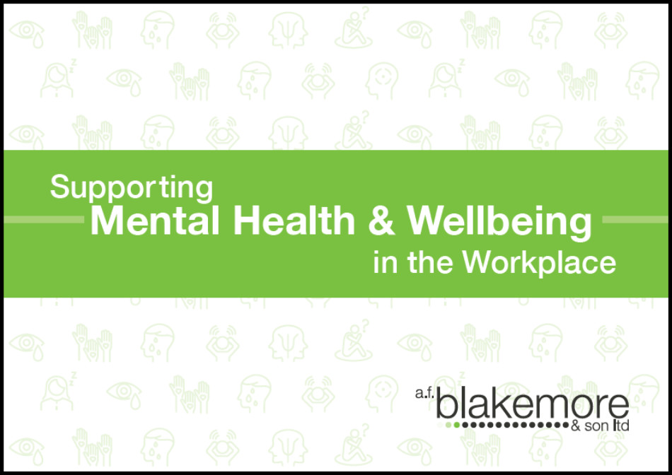 Supporting Mental Health & Wellbeing in the Workplace